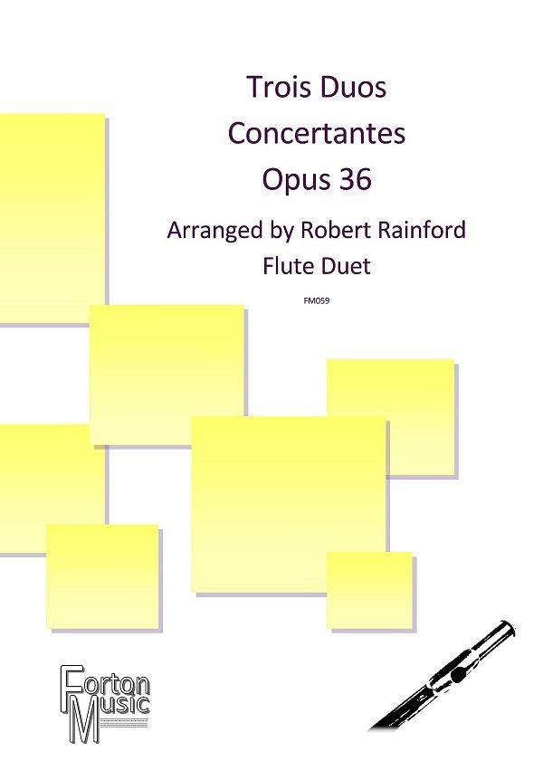 Trois Duos Concertantes opus 13