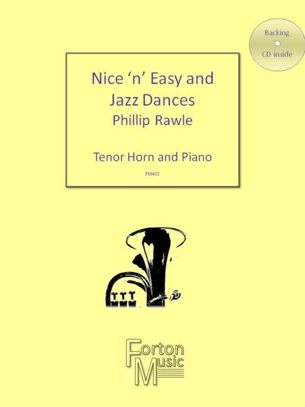 Nice 'n' Easy and Jazz Dances for Tenor Horn